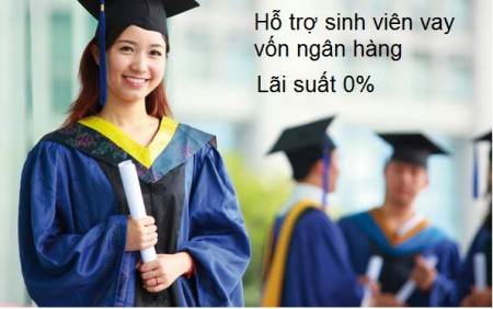 Chương trình vay vốn ngân hàng hỗ trợ sinh viên không lãi suất
